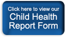 Child Health Report Form Button