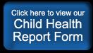 Child Health Report Form Button
